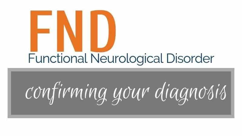 "poster stating""FND(functional neurological disorder): confirming your diagosis"