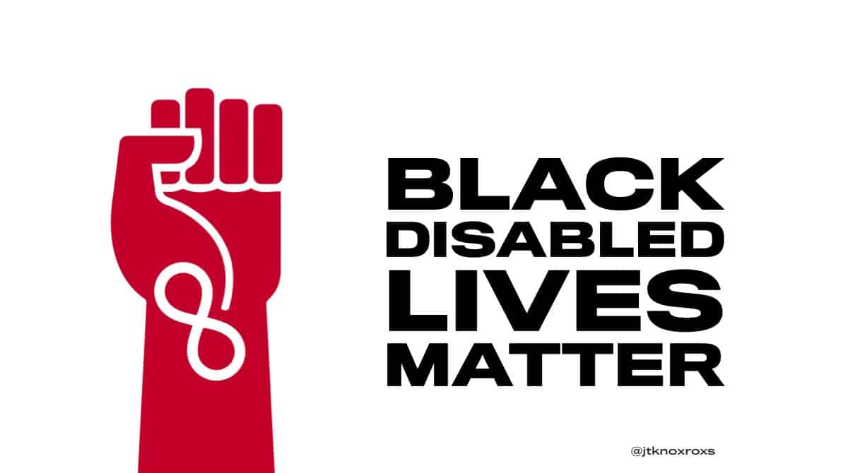 """Red fist with infinaty symbol. Tovthe right black text """"Black Disabled Lives"""